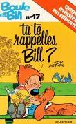 Boule et Bill, tome 17 : Tu te rappelles, Bill ?