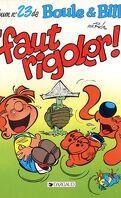 Boule et Bill, tome 23 : 'Faut rigoler !