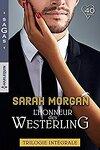 couverture L'honneur des Westerling : Mariage chez les Westerling ; Un scandaleux séducteur ; Un bébé par surprise