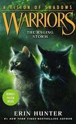 La Guerre des Clans, Cycle 6 : A Vision of Shadows, Tome 6 : The Raging Storm
