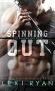 The Blackhawk Boys, Tome 1 : Spinning Out