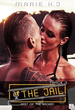 Couverture du livre : The Jail, Tome 3 : Best Of The Broken