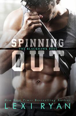 Couverture du livre : The Blackhawk Boys, Tome 1 : Spinning Out