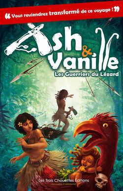 Couverture de Ash & Vanille, Tome 1 : Les Guerriers du Lézard