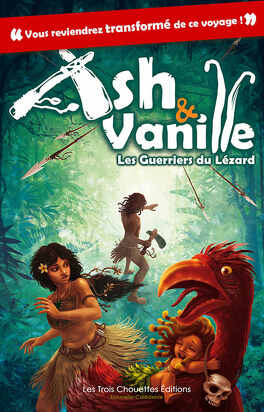 Couverture du livre : Ash & Vanille, Tome 1 : Les Guerriers du Lézard