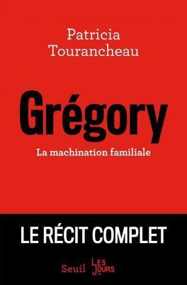 Couverture du livre : Gregory La machination familiale