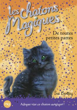 Couverture du livre : Les Chatons magiques, Tome 12 : De toutes petites pattes