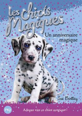 Couverture du livre : Les Chiots magiques, Tome 5 : Un anniversaire magique