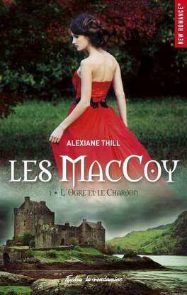 Couverture du livre : Les MacCoy, Tome 1 : L'Ogre et le Chardon