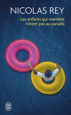 Couverture du livre : Les enfants qui mentent n'iront pas au paradis