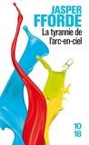 La Tyrannie de l'arc-en-ciel, Tome 1 : La Route de Haut-Safran