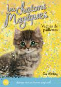 Les Chatons magiques, Tome 9 : Vagues de paillettes