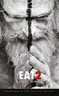 Eat, Tome 2 : Des morts et des vivants