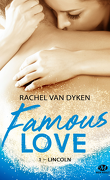 Famous Love, Tome 1 : Lincoln