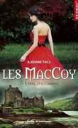 Les MacCoy, Tome 1 : L'Ogre et le Chardon