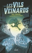 Les Vils Veinards, Tome 1
