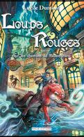 Loups Rouges, Tome 2 : Les chemins de Rédemption