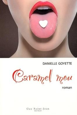 Couverture du livre : Caramel mou