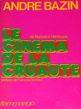 Couverture du livre : Le Cinéma de la cruauté