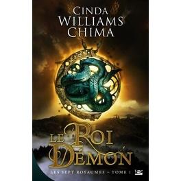 Couverture du livre : Les Sept Royaumes, Tome 1 : Le Roi démon