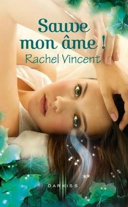 Couverture du livre : Les Voleurs d'âmes, Tome 3 : Sauve mon âme !