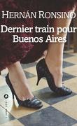 Dernier train pour Buenos Aires