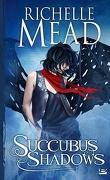 Georgina Kincaid, Tome 5 : Succubus Shadows