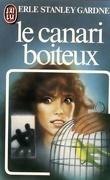 Le Canari boiteux