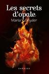 couverture Les Portes du secret, Tome 3 : Les Secrets d'opale