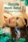 couverture Les Voleurs d'âmes, Tome 3 : Sauve mon âme !