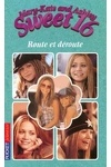 couverture Mary-Kate and Ashley - Sweet 16, tome 4 : Route et déroute