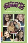 couverture Mary-Kate and Ashley - Sweet 16, tome 5 : Nos rêves les plus fous