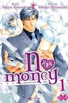 couverture No Money , (Okane Ga Nai) Tome 1