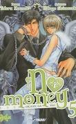 No Money , (Okane Ga Nai) Tome 5