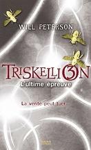 Triskellion, Tome 3 : L'Ultime Épreuve