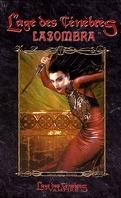 Vampire : L'Âge des Ténèbres, Le cycle des Clans T5 - Lasombra