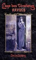 Vampire : L'Âge des Ténèbres, Le cycle des Clans T6 - Ravnos