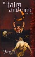 Vampire : Le Requiem, Tome 1 : Une faim ardente