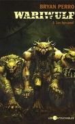 Wariwulf, Tome 3 : Les Hyrcanoï