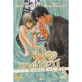 Couverture du livre : No Money , (Okane Ga Nai) Tome 3