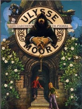 Couverture du livre : Ulysse Moore, Tome 5 : Les Gardiens de pierre