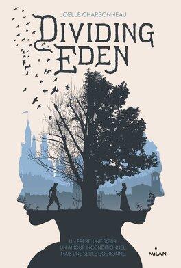 Couverture du livre : Dividing Eden, Tome 1