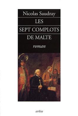 Couverture du livre : Les sept complots de Malte
