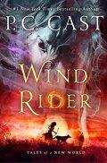Chroniques d'un autre monde, Tome 3 : Wind Rider
