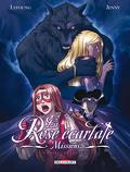 La Rose Ecarlate - Missions, tome 6 : La Belle & le Loup 2/2