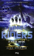 Time Riders, Tome 9 : Le Piège Infini