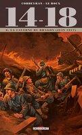 14-18, tome 8 - La caverne du dragon (juin 1917 )