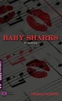 Baby Sharks, Intégrale