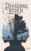 Dividing Eden, Tome 1
