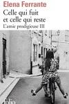 couverture L'Amie prodigieuse, Tome 3 : Celle qui fuit et celle qui reste